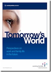 Tomorrows World - Working Families