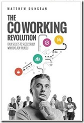 The Corworking Revolution - Matthew Dunstan